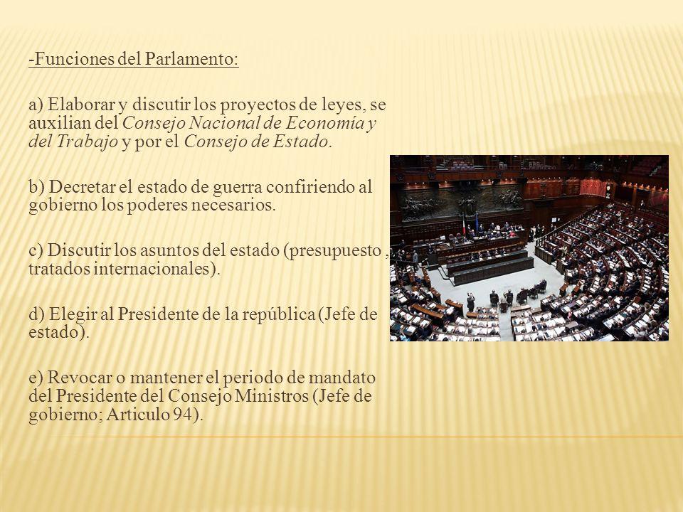 -Funciones del Parlamento: