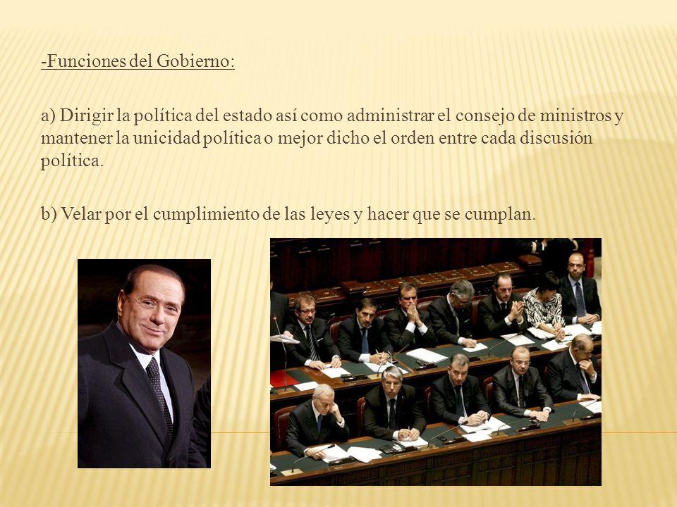 -Funciones del Gobierno:
