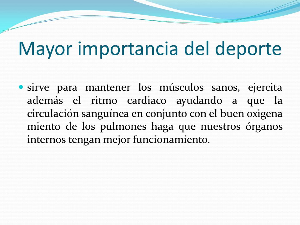 Mayor importancia del deporte