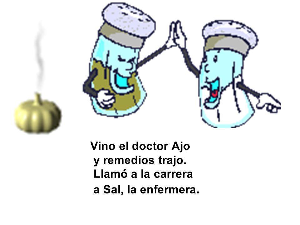Vino el doctor Ajo y remedios trajo