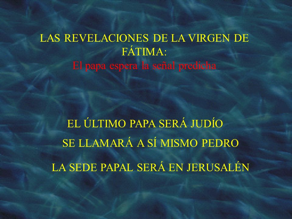 LAS REVELACIONES DE LA VIRGEN DE FÁTIMA: