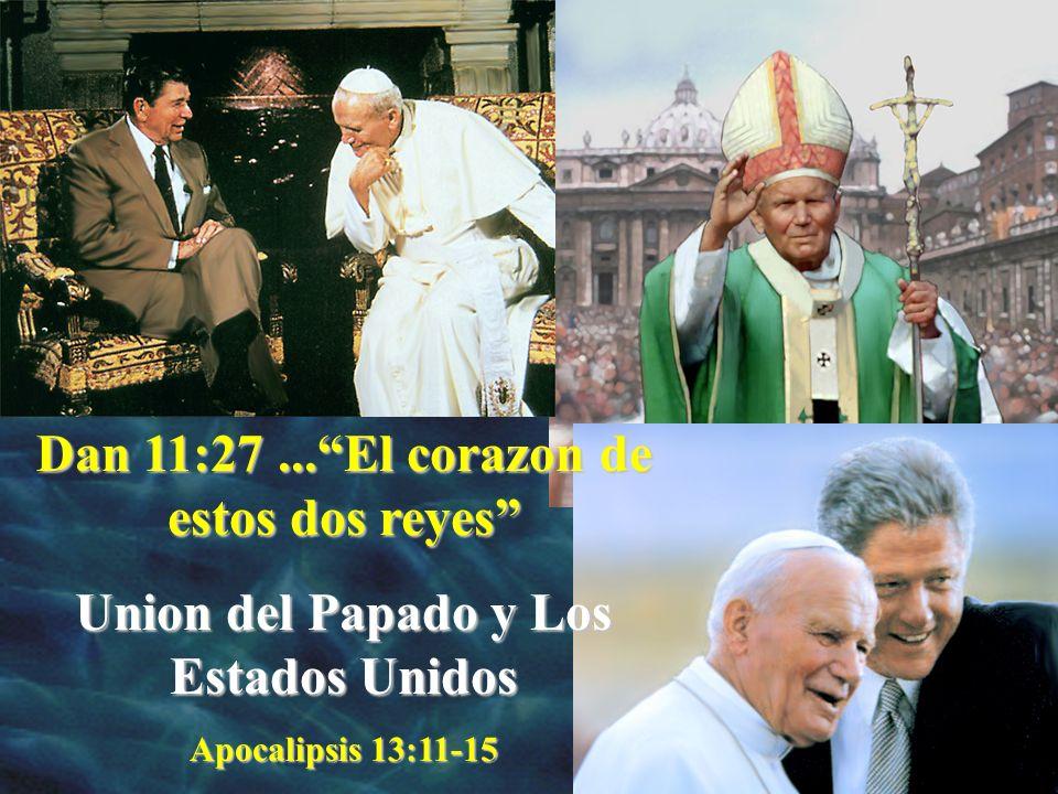 Dan 11:27 ... El corazon de estos dos reyes