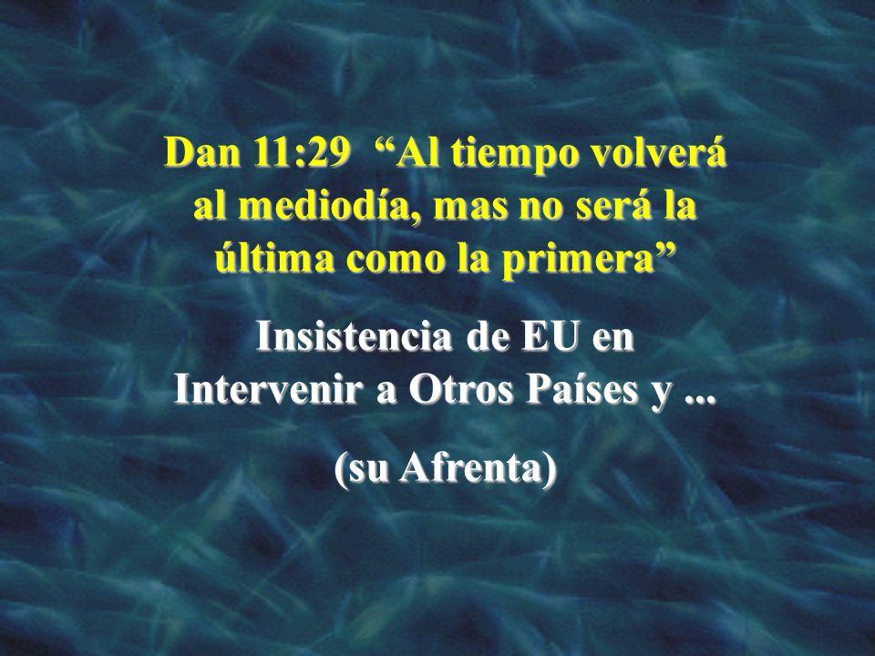 Insistencia de EU en Intervenir a Otros Países y ...