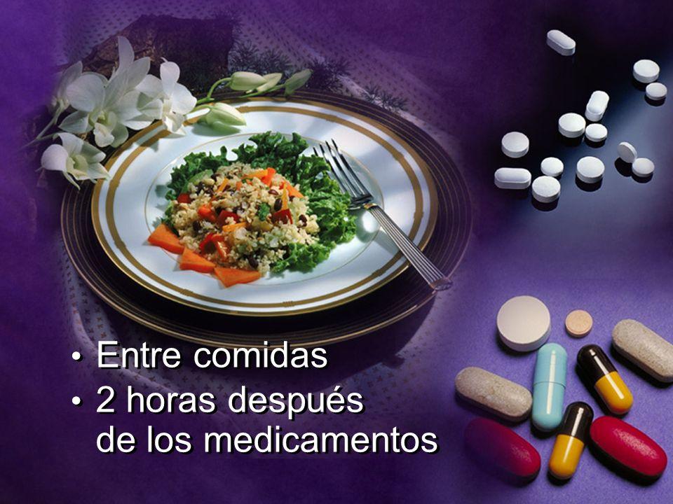 Entre comidas 2 horas después de los medicamentos