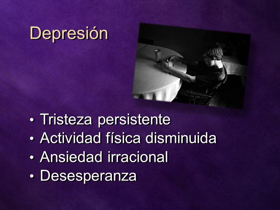 Depresión Tristeza persistente Actividad física disminuida