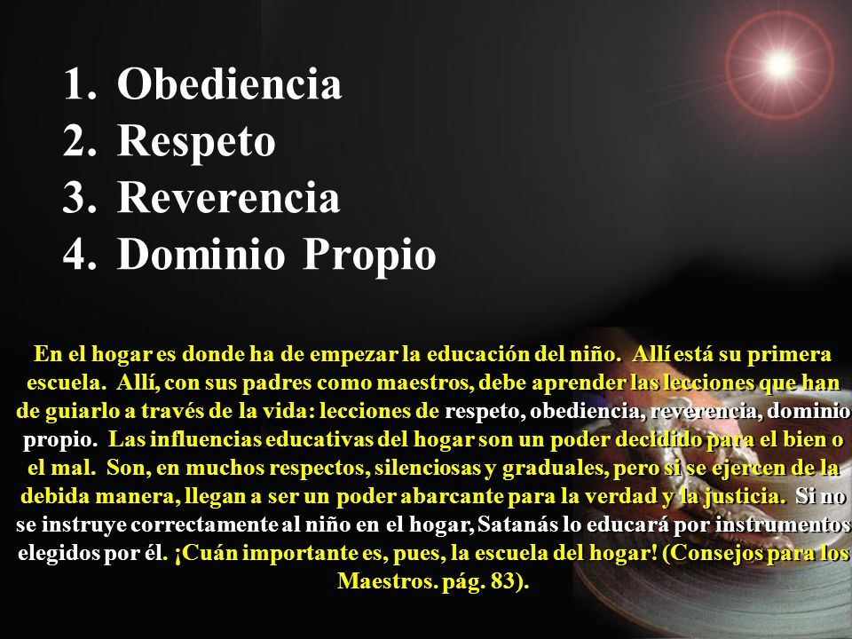 Obediencia Respeto Reverencia Dominio Propio