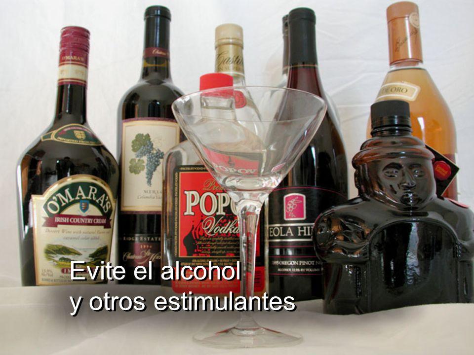 Evite el alcohol y otros estimulantes