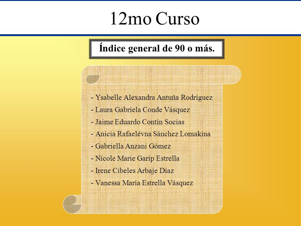 12mo Curso Índice general de 90 o más.