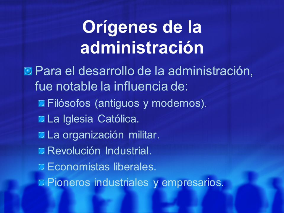 Orígenes de la administración
