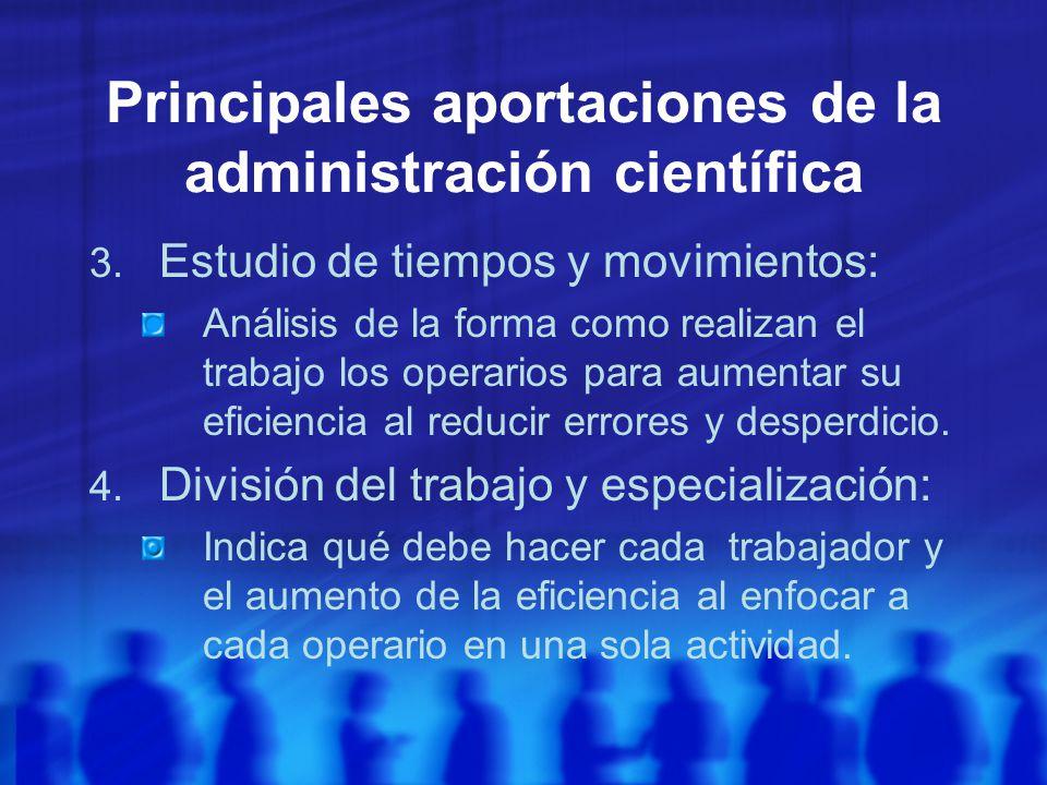 Principales aportaciones de la administración científica