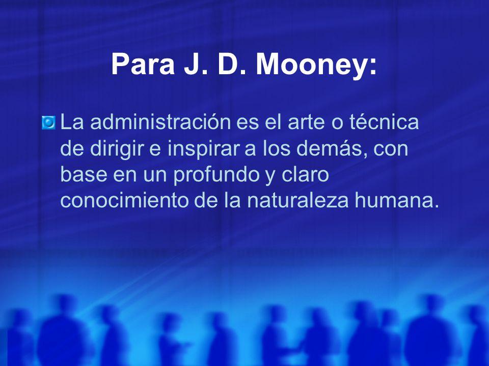 Para J. D. Mooney: