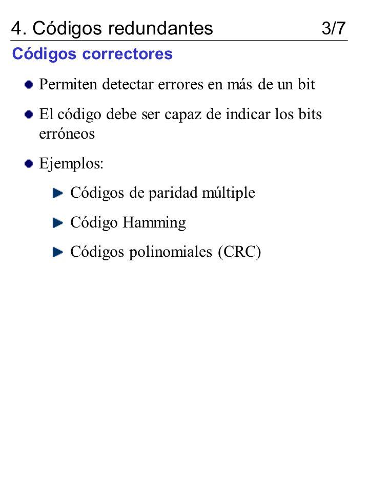 4. Códigos redundantes 3/7 Códigos correctores
