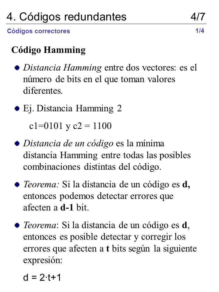 4. Códigos redundantes 4/7 Código Hamming