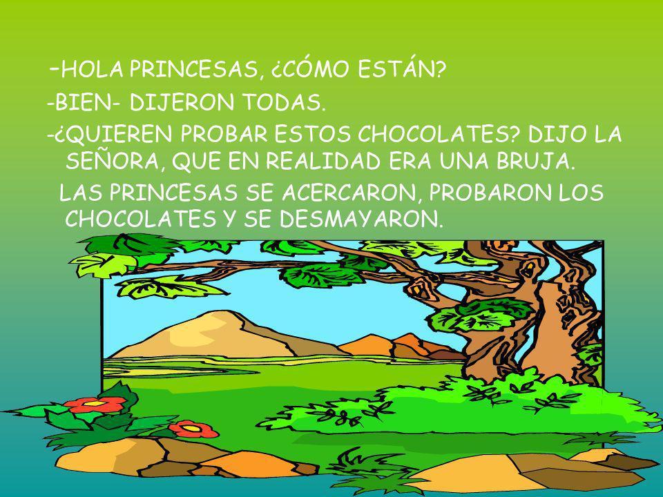 -HOLA PRINCESAS, ¿CÓMO ESTÁN