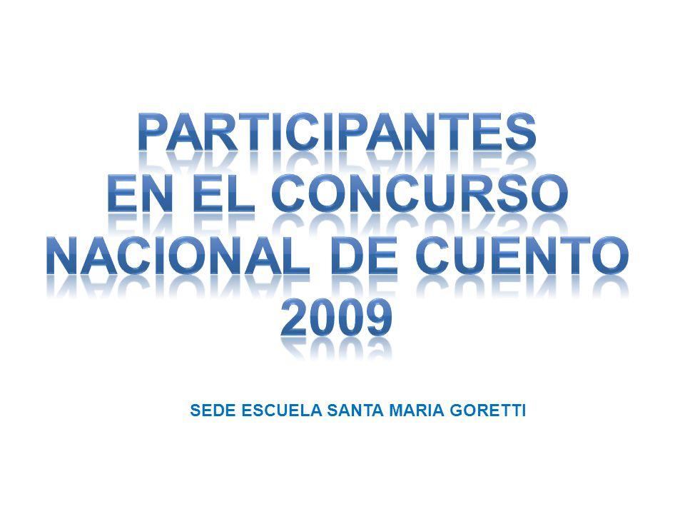 participantes en el concurso nacional DE CUENTO 2009