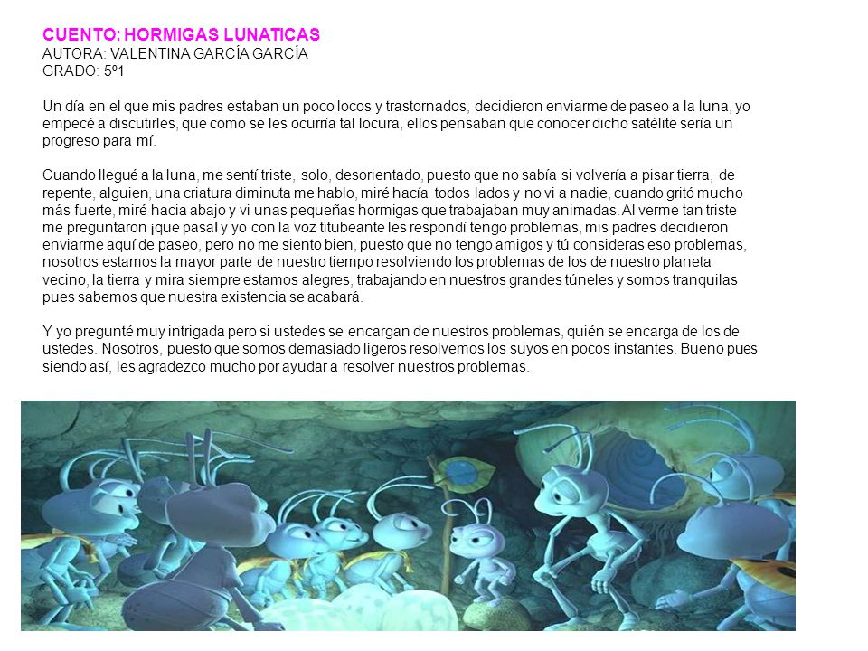 CUENTO: HORMIGAS LUNATICAS