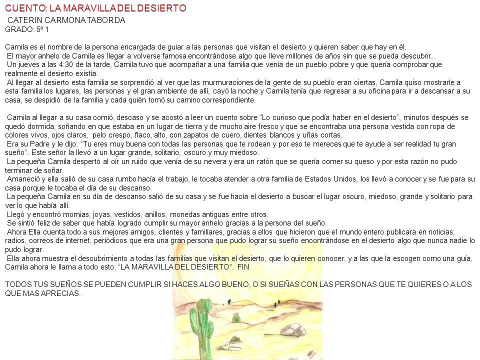 CUENTO: LA MARAVILLA DEL DESIERTO CATERIN CARMONA TABORDA