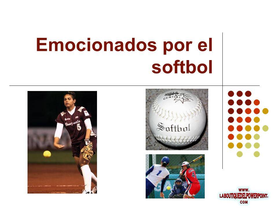 Emocionados por el softbol