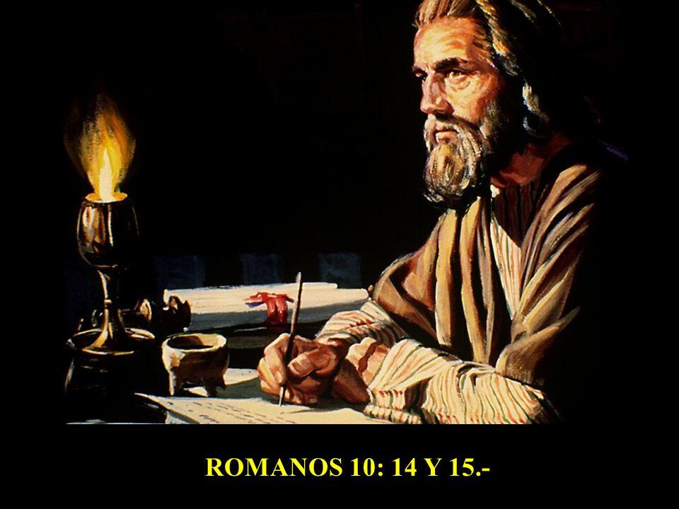 ROMANOS 10: 14 Y 15.-