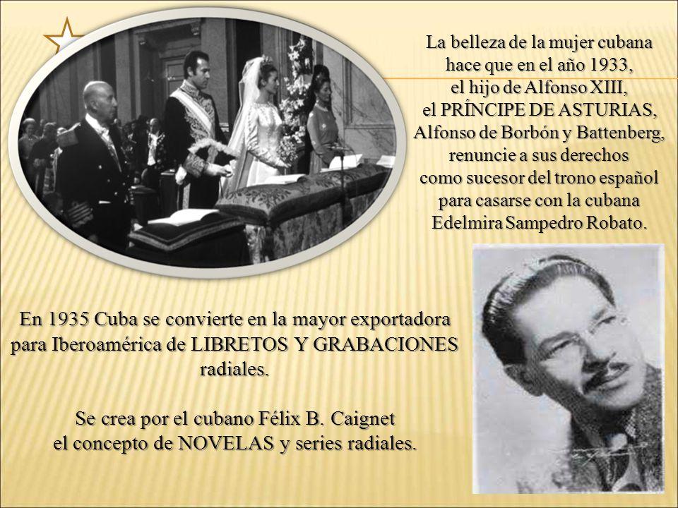 En 1935 Cuba se convierte en la mayor exportadora