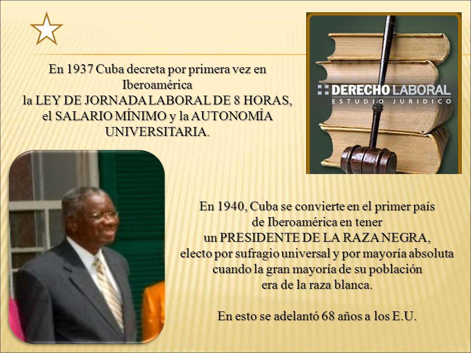 En 1937 Cuba decreta por primera vez en Iberoamérica
