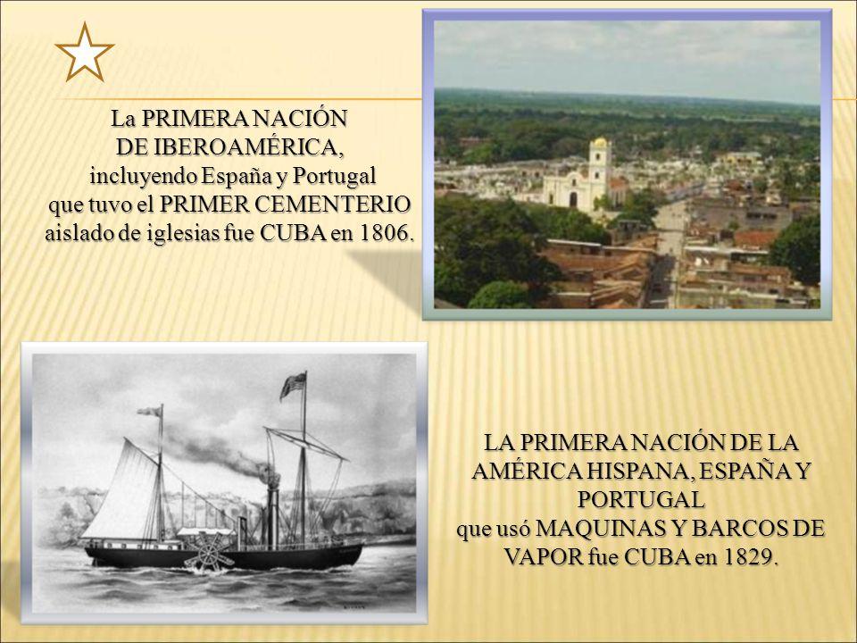 incluyendo España y Portugal que tuvo el PRIMER CEMENTERIO