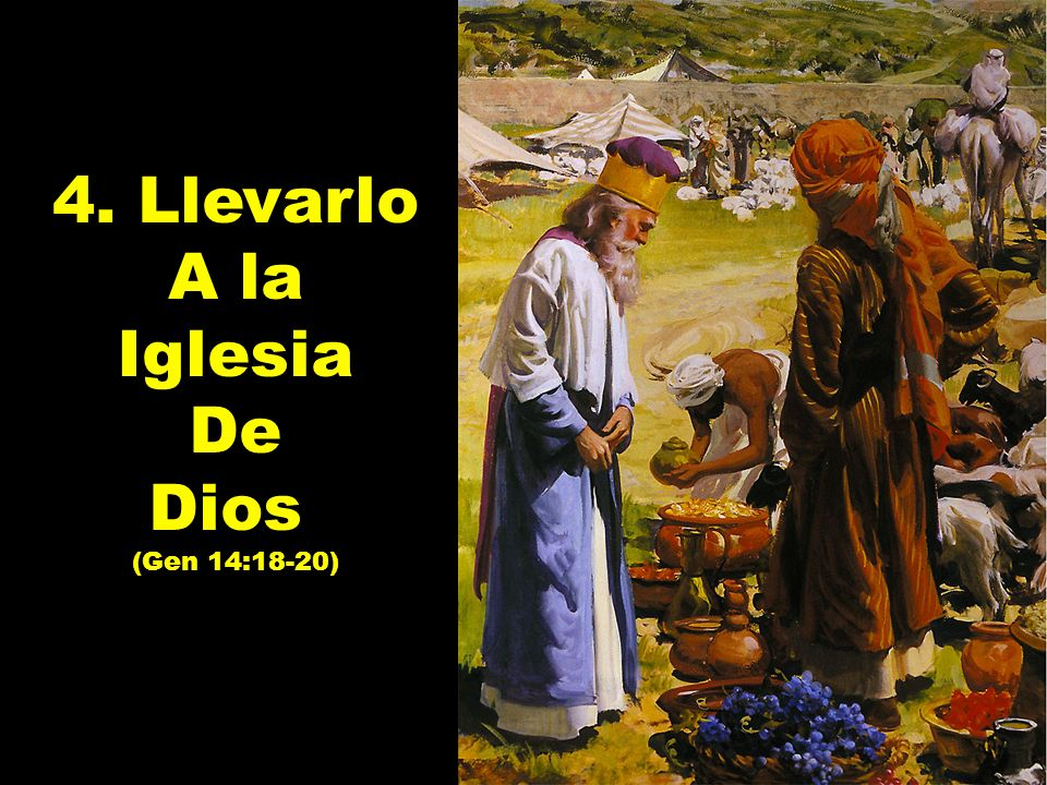 4. Llevarlo A la Iglesia De Dios