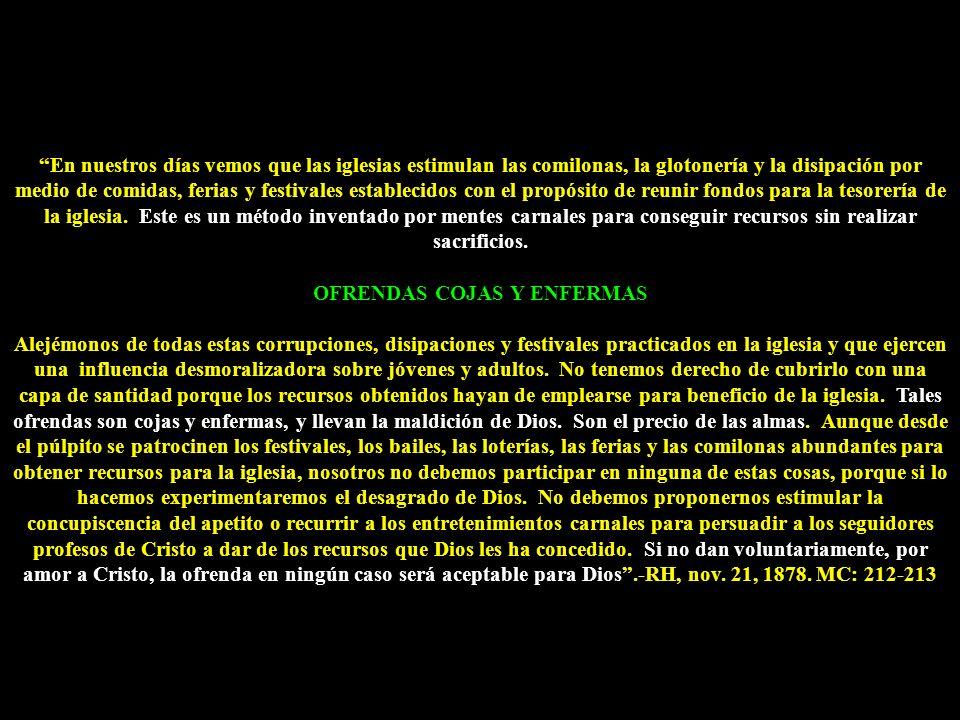 OFRENDAS COJAS Y ENFERMAS
