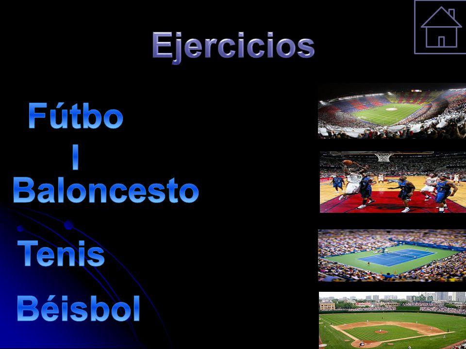 Ejercicios Fútbol Baloncesto Tenis Béisbol