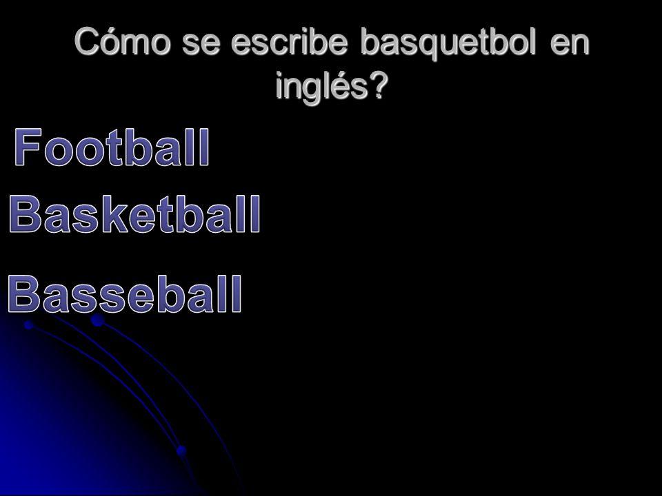 Cómo se escribe basquetbol en inglés