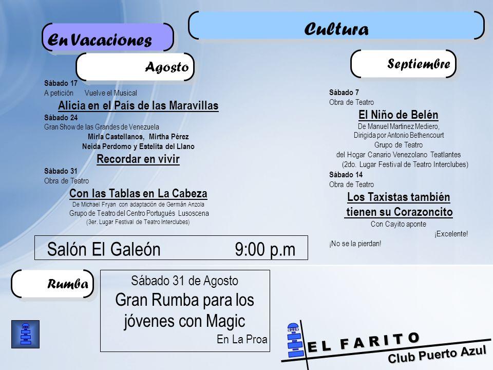 Cultura Salón El Galeón 9:00 p.m En Vacaciones