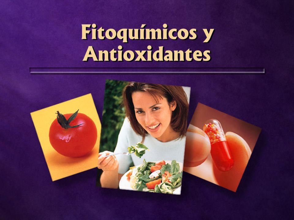 Fitoquímicos y Antioxidantes