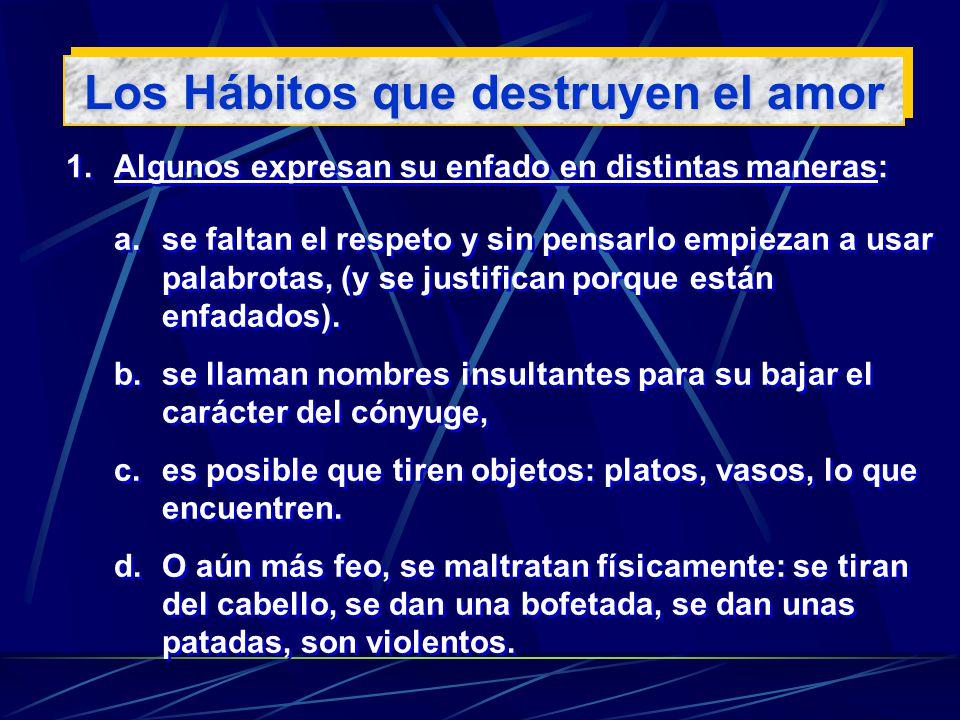 Los Hábitos que destruyen el amor
