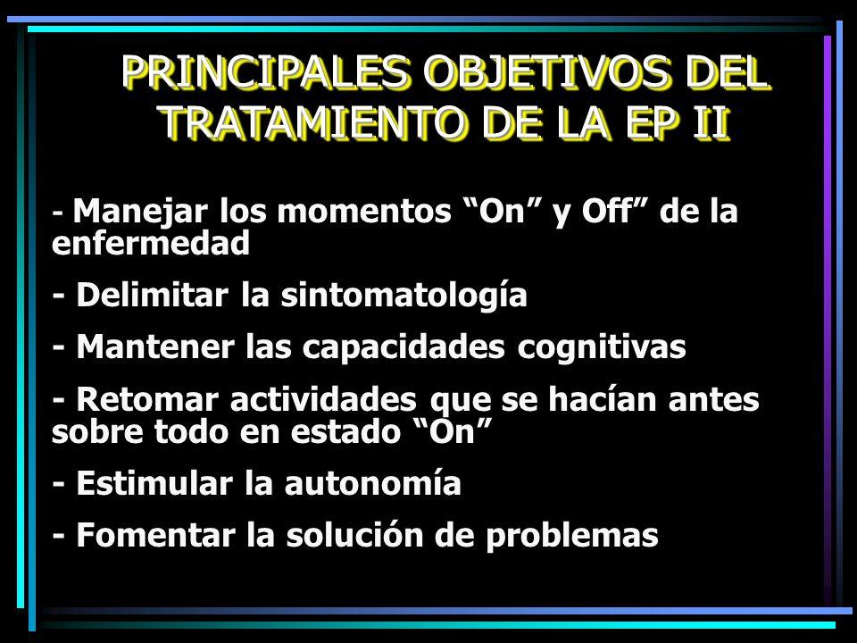PRINCIPALES OBJETIVOS DEL TRATAMIENTO DE LA EP II