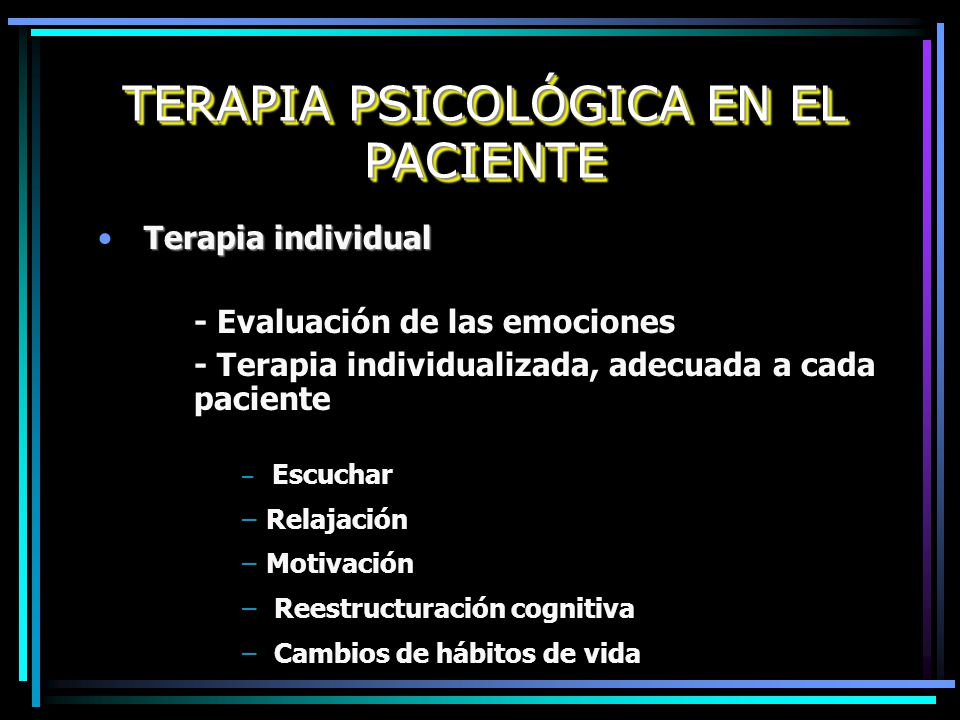 TERAPIA PSICOLÓGICA EN EL PACIENTE
