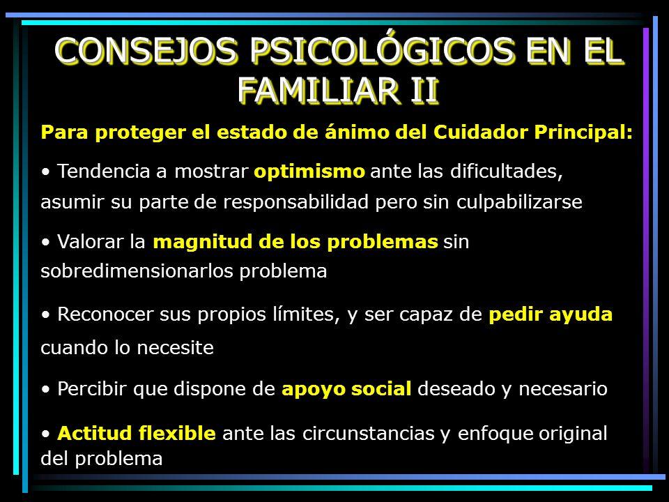 CONSEJOS PSICOLÓGICOS EN EL FAMILIAR II
