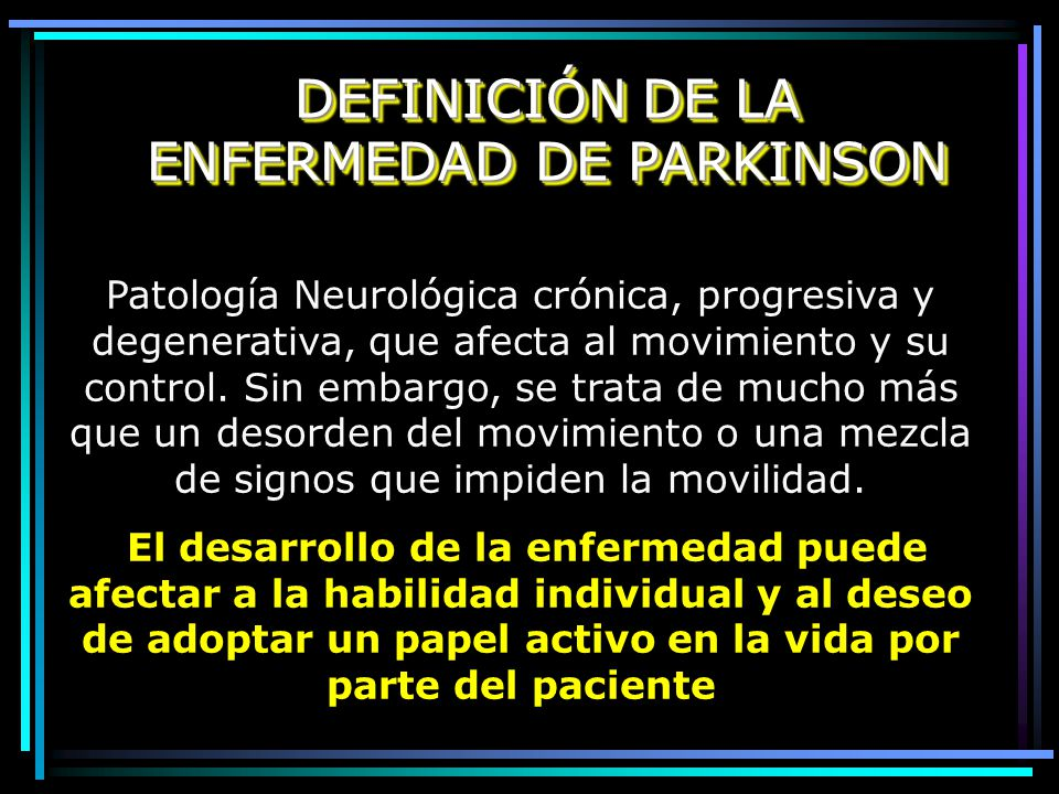 DEFINICIÓN DE LA ENFERMEDAD DE PARKINSON