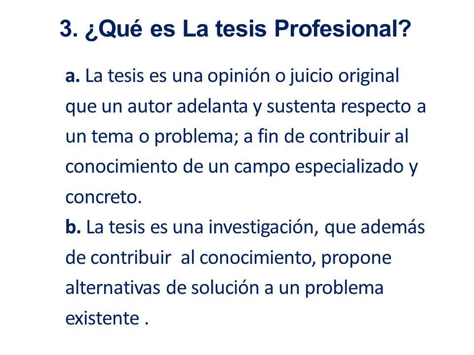 3. ¿Qué es La tesis Profesional