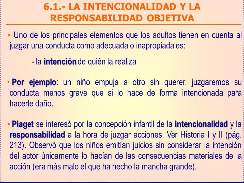 6.1.- LA INTENCIONALIDAD Y LA RESPONSABILIDAD OBJETIVA