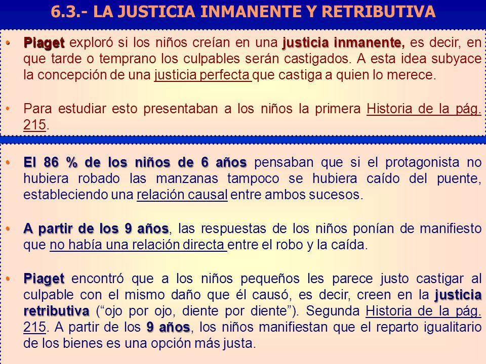 6.3.- LA JUSTICIA INMANENTE Y RETRIBUTIVA