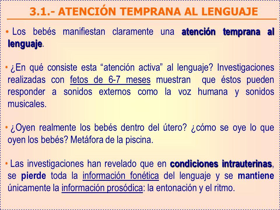 3.1.- ATENCIÓN TEMPRANA AL LENGUAJE