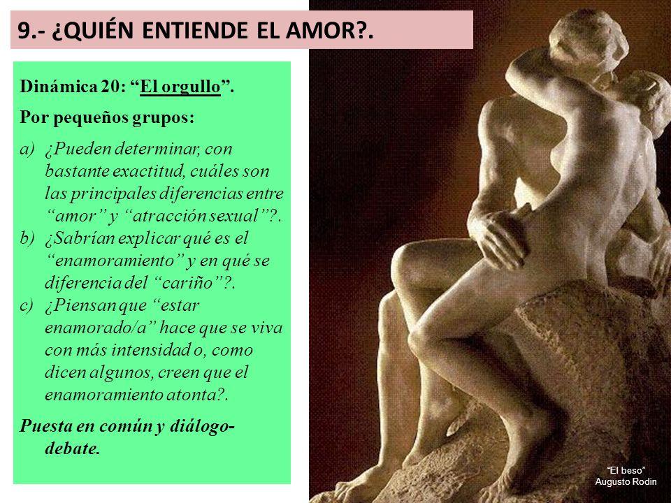 9.- ¿QUIÉN ENTIENDE EL AMOR .