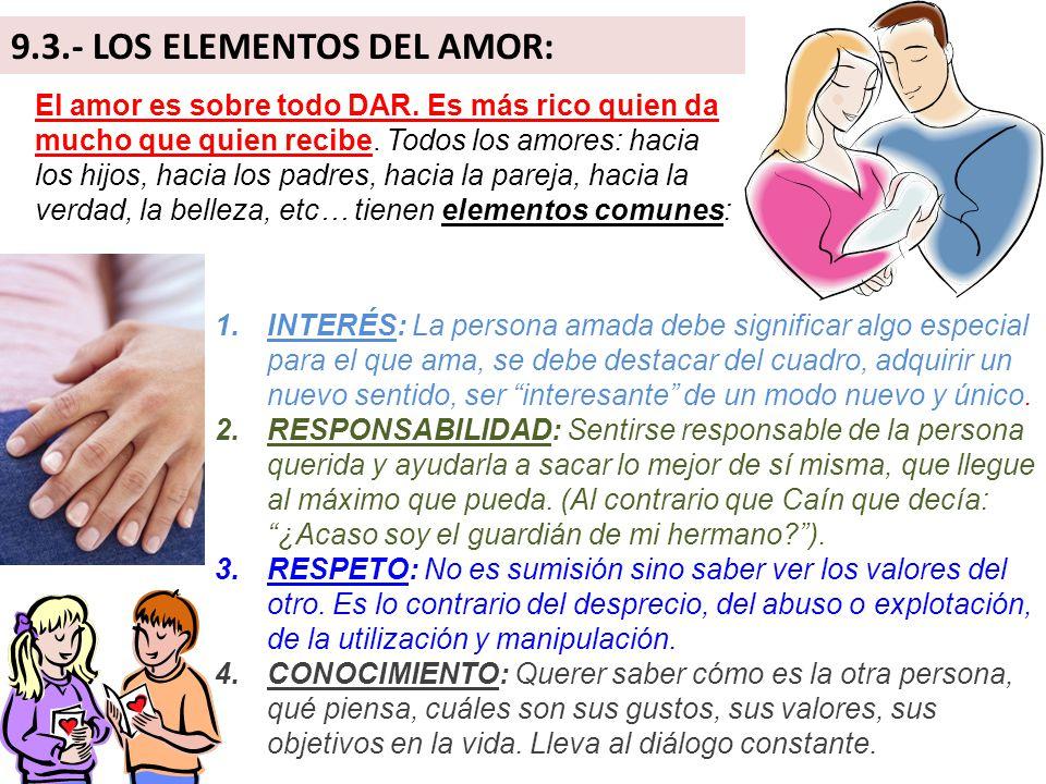 9.3.- LOS ELEMENTOS DEL AMOR: