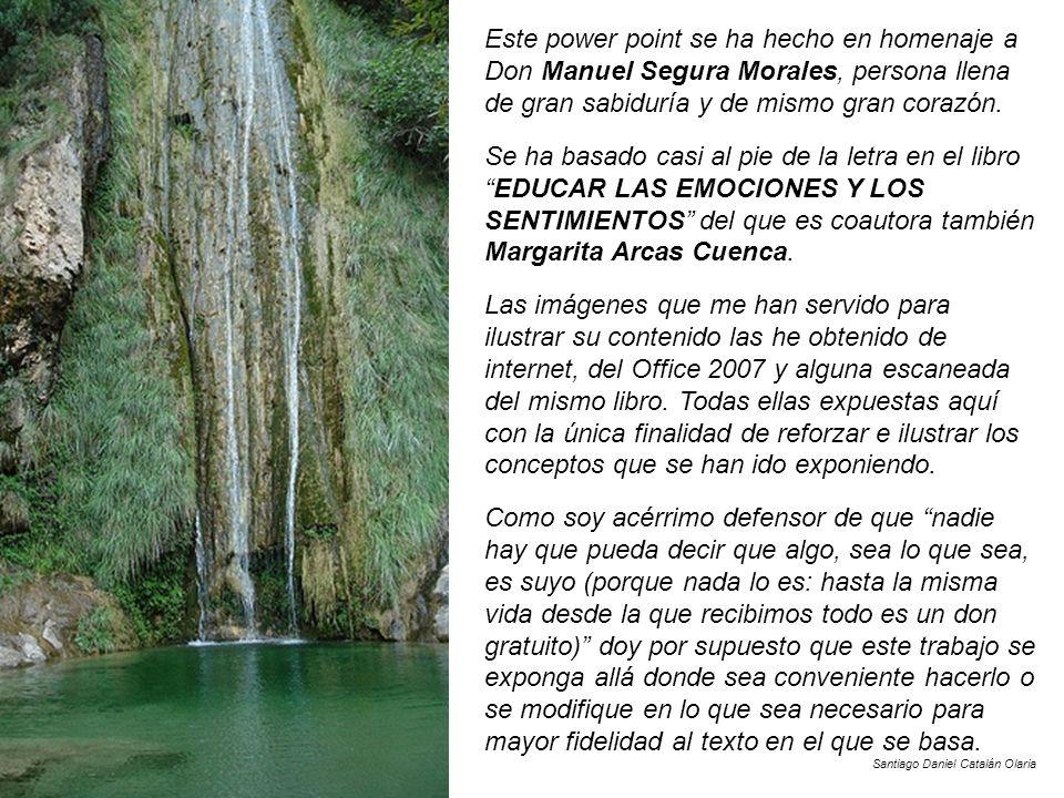 Este power point se ha hecho en homenaje a Don Manuel Segura Morales, persona llena de gran sabiduría y de mismo gran corazón.