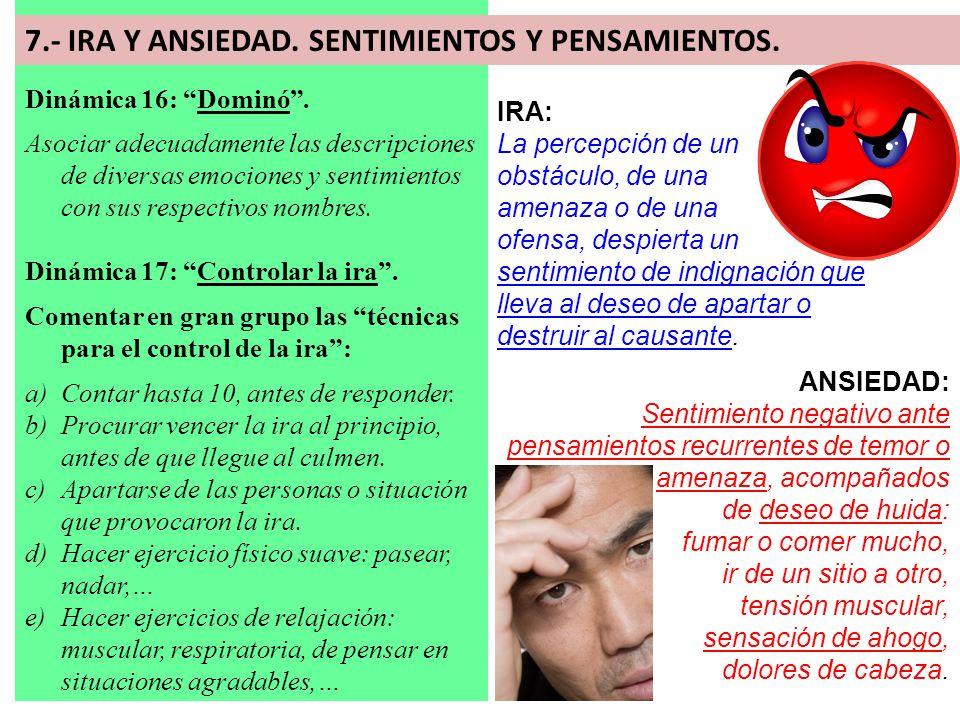 7.- IRA Y ANSIEDAD. SENTIMIENTOS Y PENSAMIENTOS.