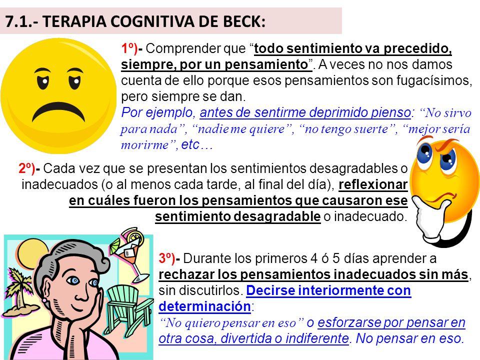 7.1.- TERAPIA COGNITIVA DE BECK: