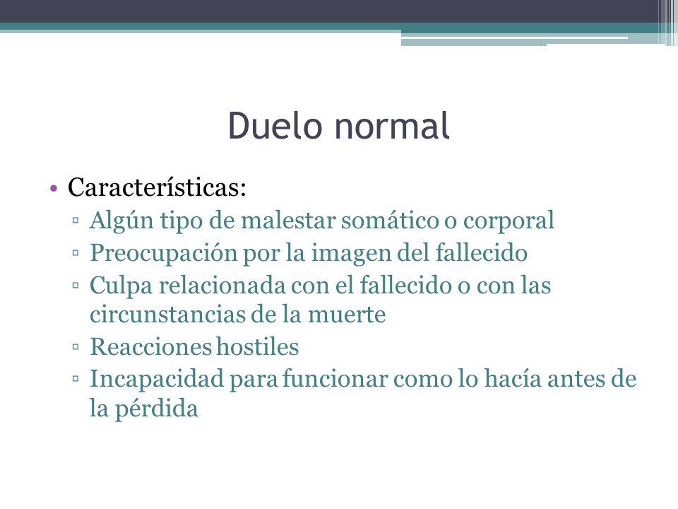 Duelo normal Características: