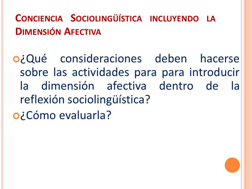 Conciencia Sociolingüística incluyendo la Dimensión Afectiva