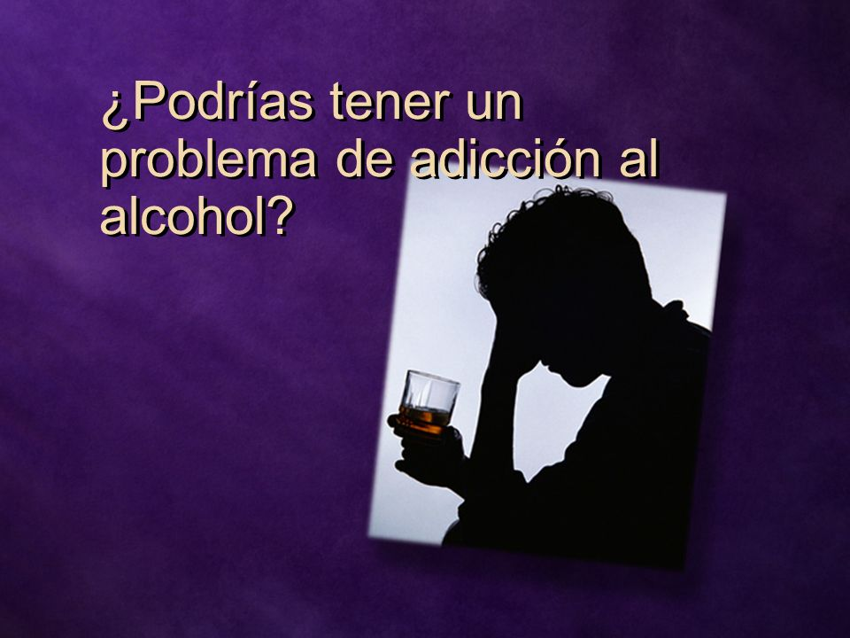 ¿Podrías tener un problema de adicción al alcohol