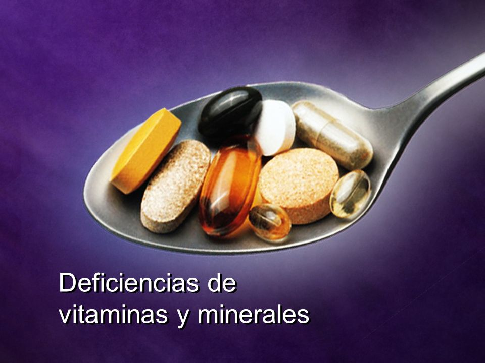 Deficiencias de vitaminas y minerales